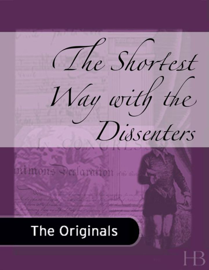 The Shortest Way with the Dissenters