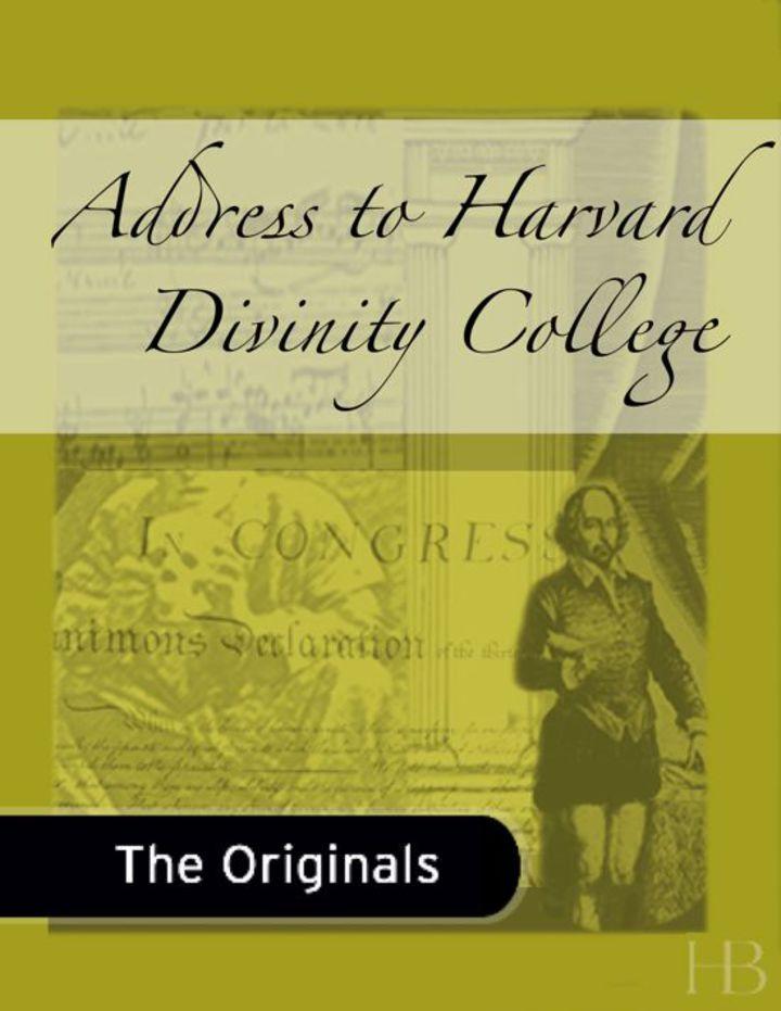 Address to Harvard Divinity College