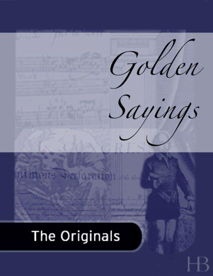 Golden Sayings