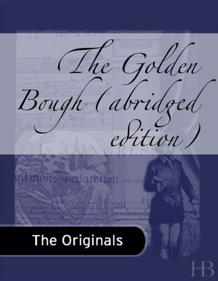 The Golden Bough (abridged edition)