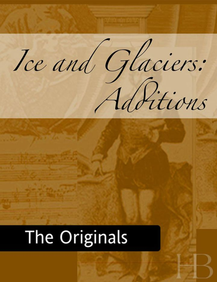Ice and Glaciers: Additions