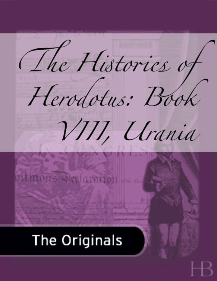 The Histories of Herodotus: Book VIII, Urania