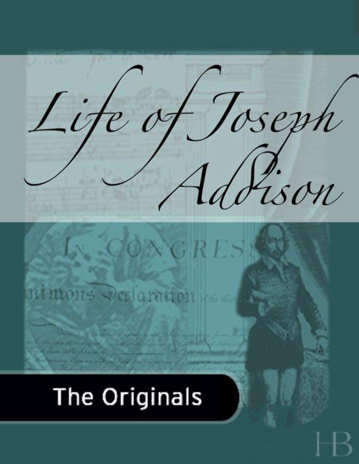 Life of Joseph Addison