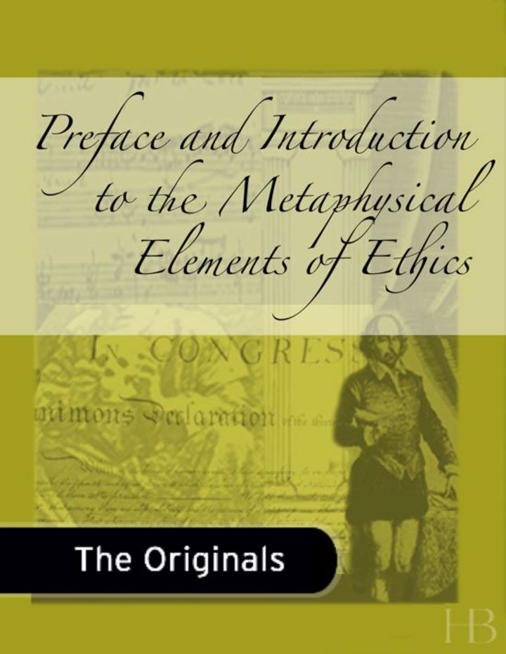 Preface and Introduction to the Metaphysical Elements of Ethics