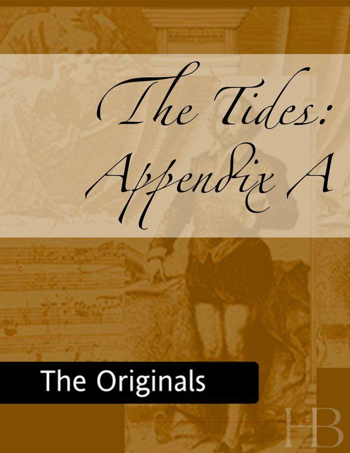 The Tides: Appendix A