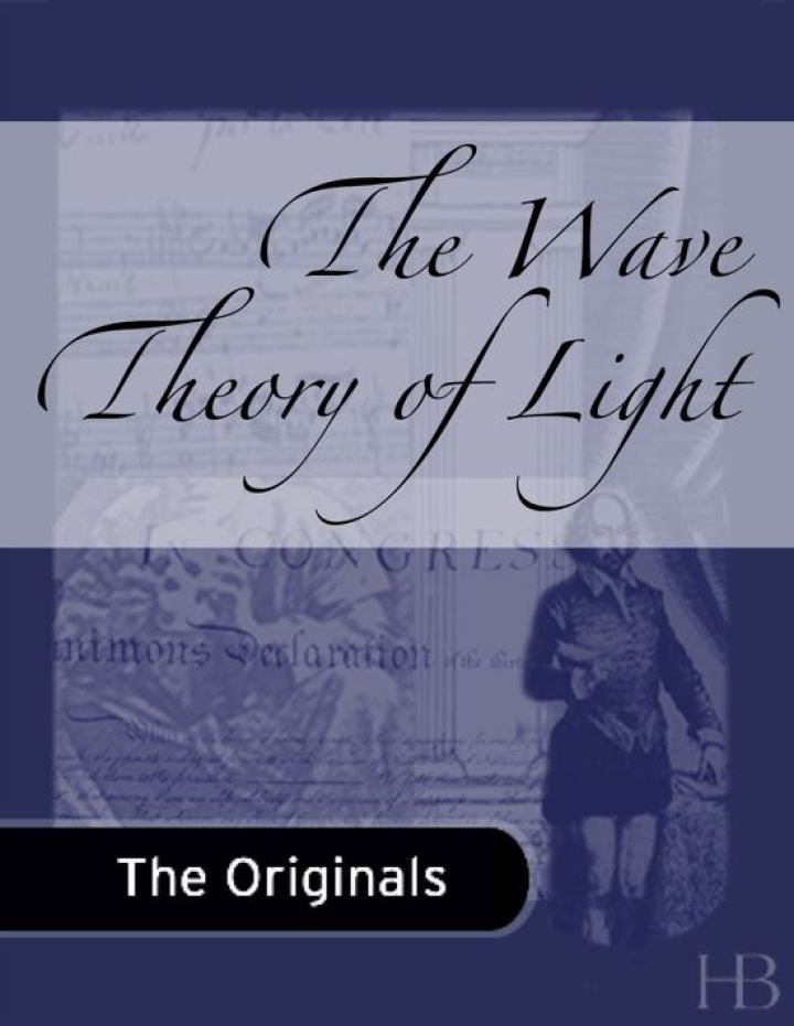 The Wave Theory of Light
