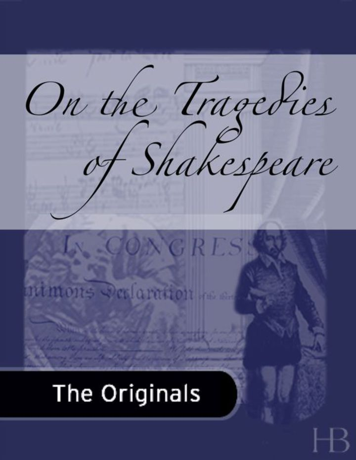 On the Tragedies of Shakespeare