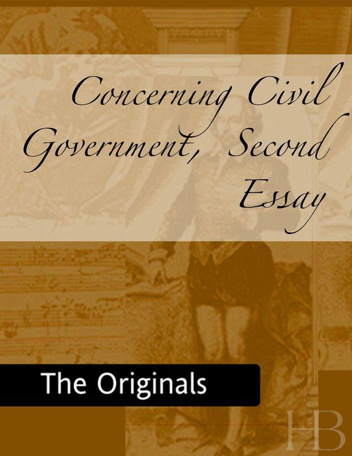 Concerning Civil Government,  Second Essay