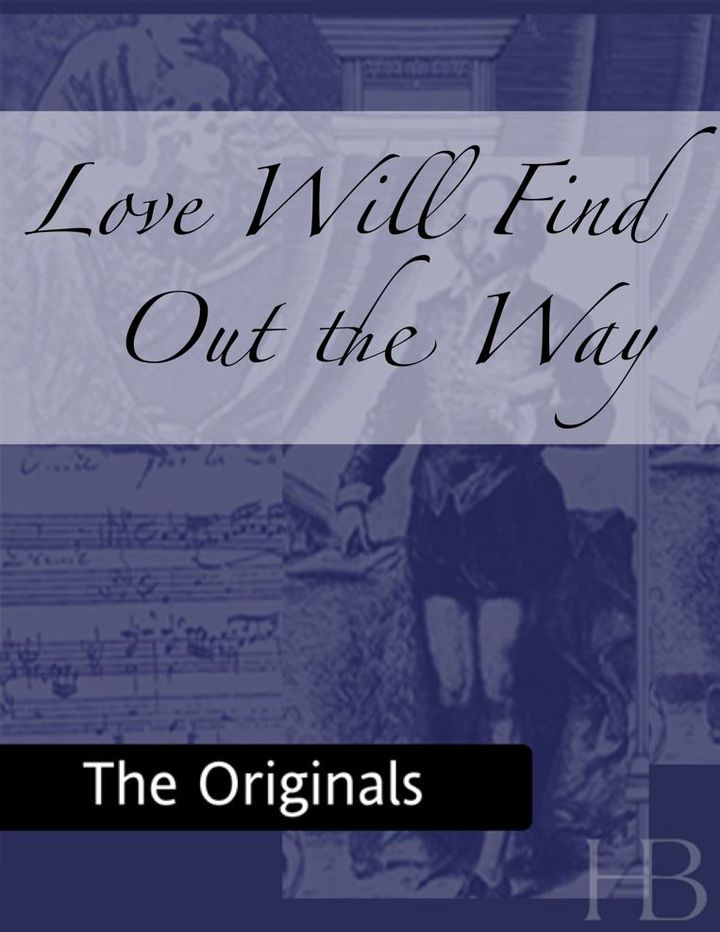Love Will Find Out the Way