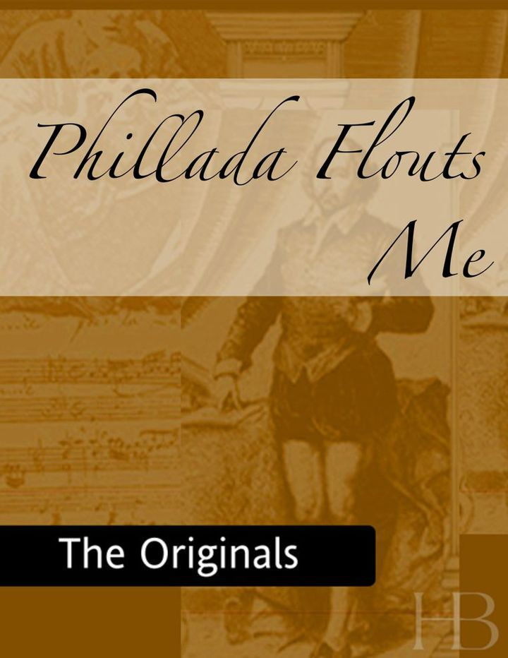 Phillada Flouts Me