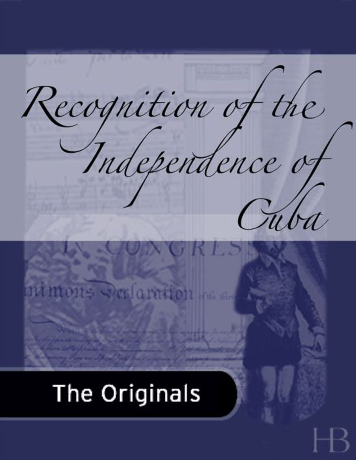 Recognition of the Independence of Cuba