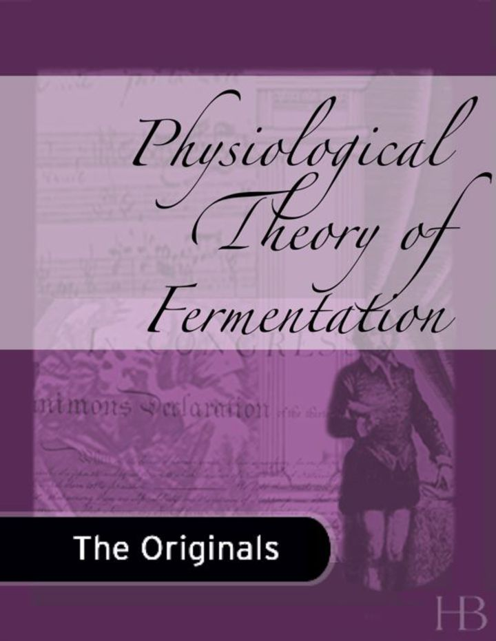 Physiological Theory of Fermentation