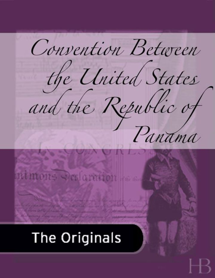 Convention Between the United States and the Republic of Panama
