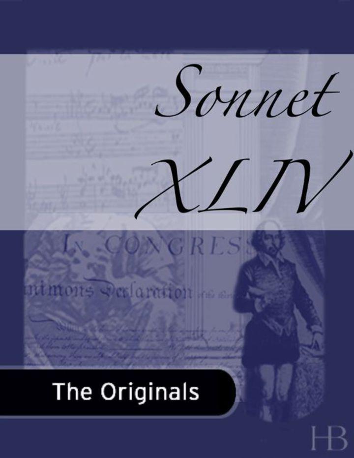 Sonnet XLIV