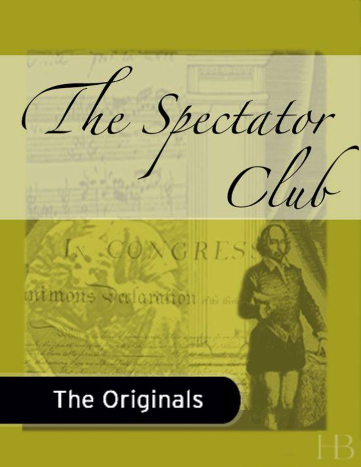 The Spectator Club