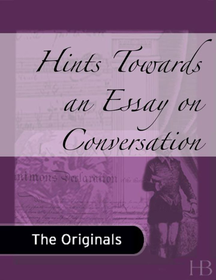Hints Towards an Essay on Conversation