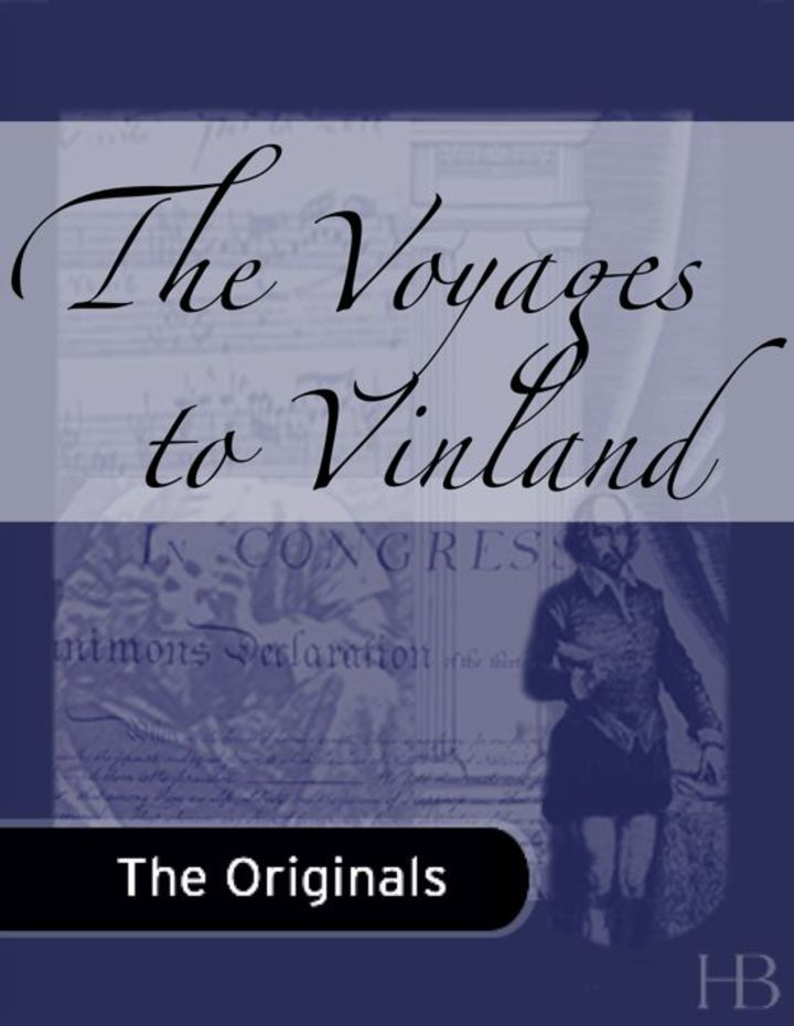 The Voyages to Vinland