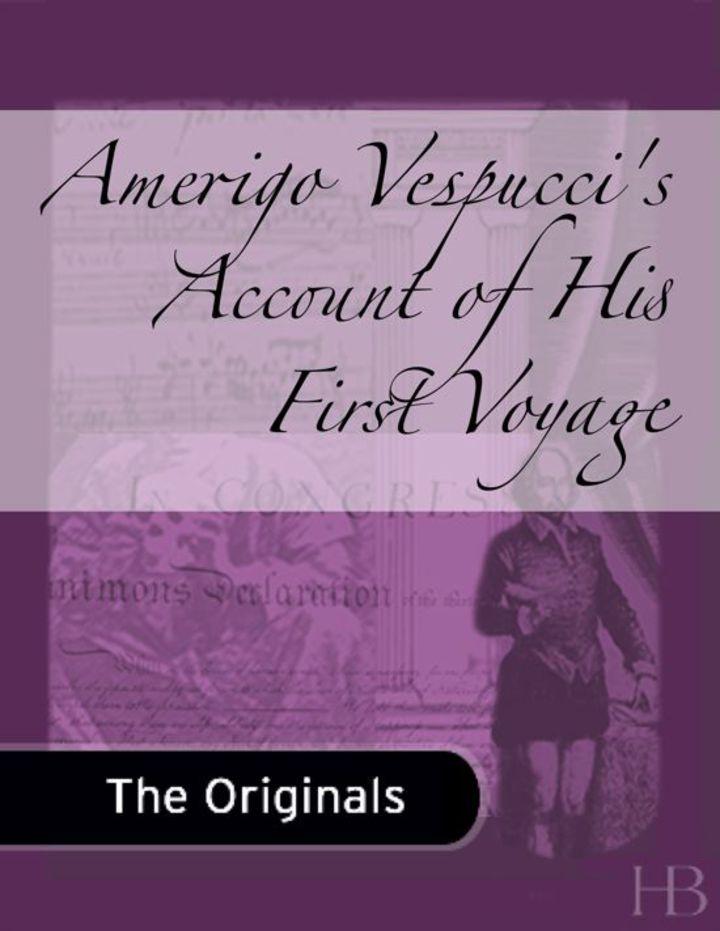 Amerigo Vespucci's Account of His First Voyage