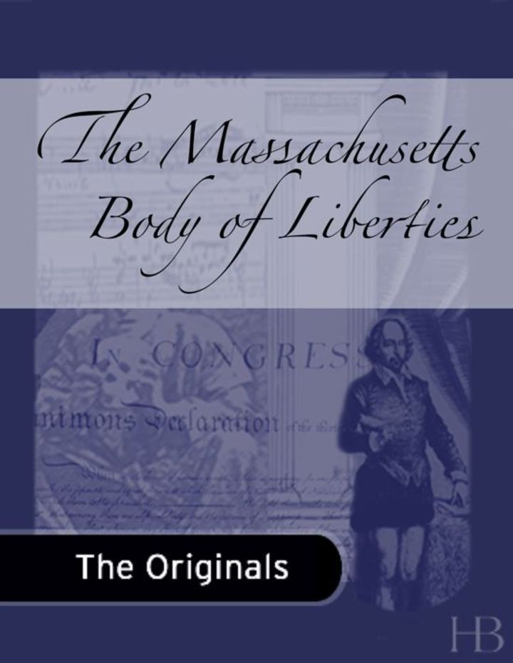 The Massachusetts Body of Liberties