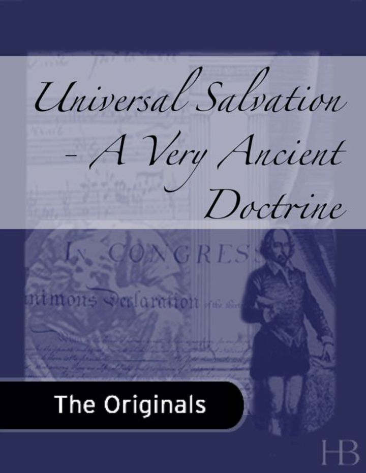 Universal Salvation - A Very Ancient Doctrine