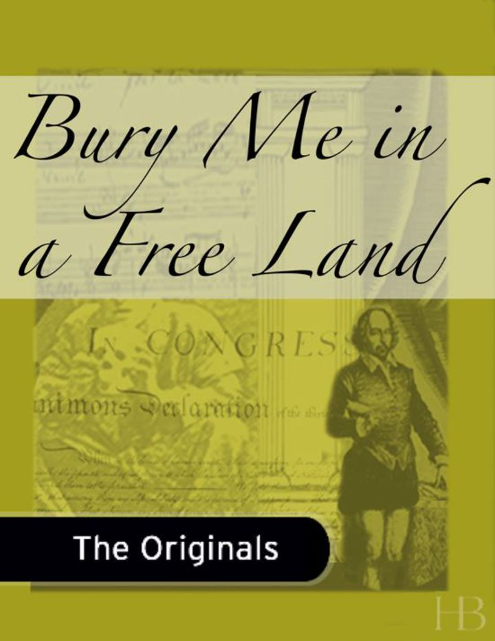 Bury Me in a Free Land