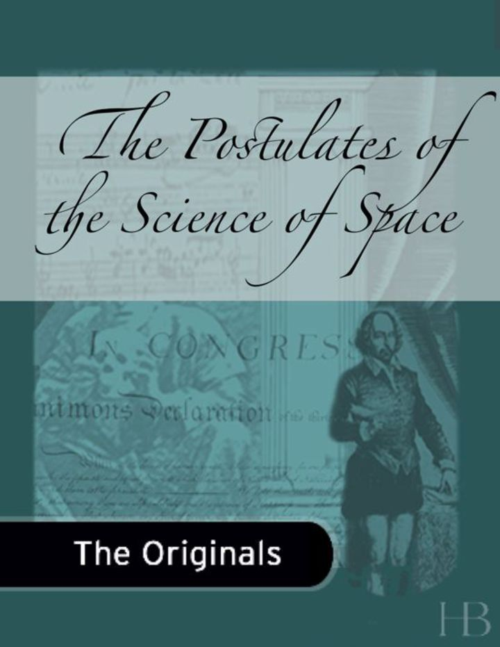 The Postulates of the Science of Space