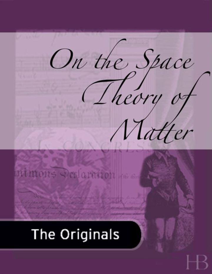 On the Space Theory of Matter