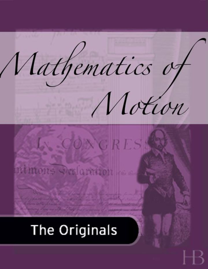 Mathematics of Motion