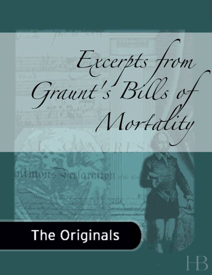 Excerpts from Graunt's Bills of Mortality