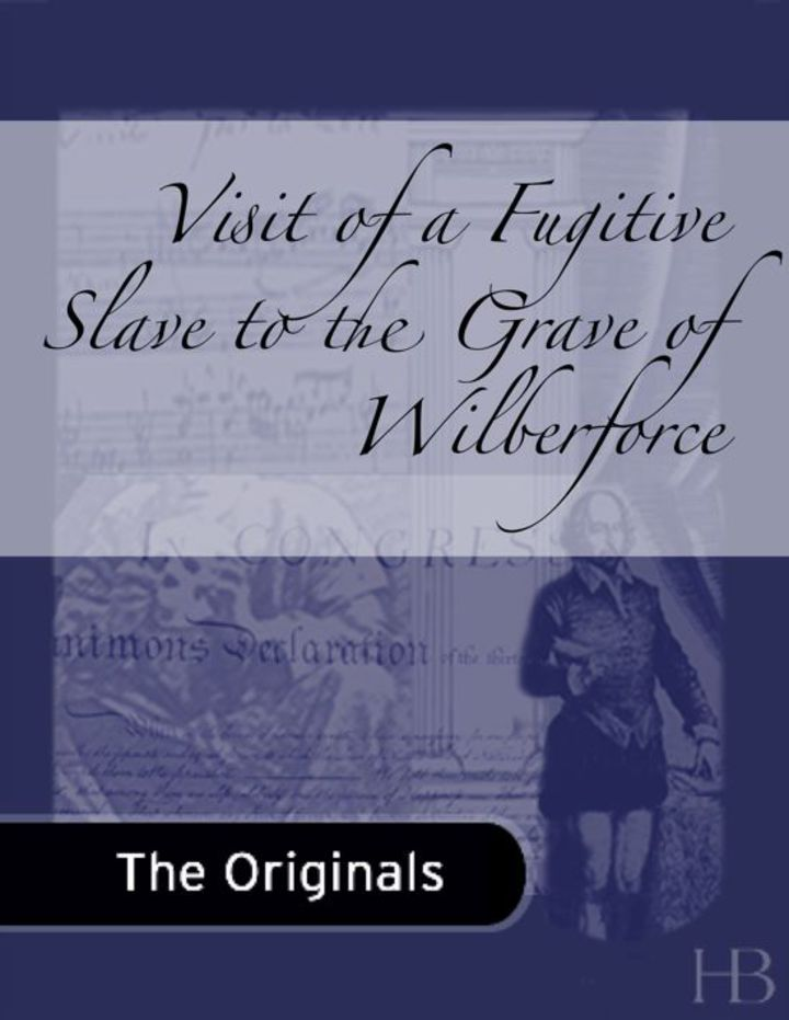 Visit of a Fugitive Slave to the Grave of Wilberforce