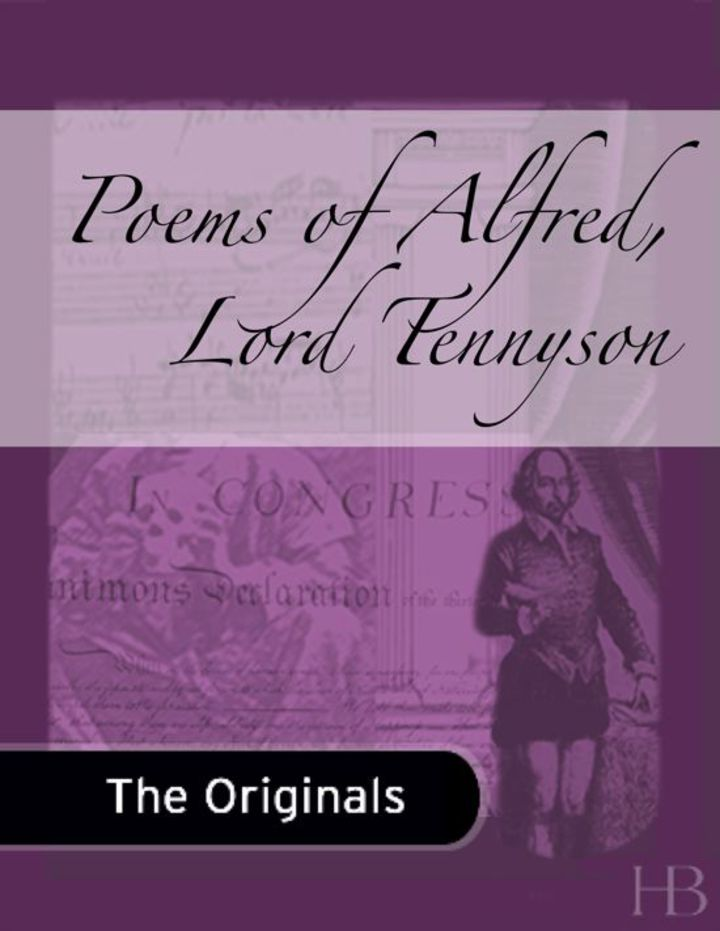 Poems of Alfred, Lord Tennyson