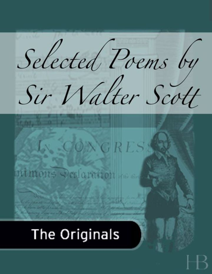 Selected Poems by Sir Walter Scott