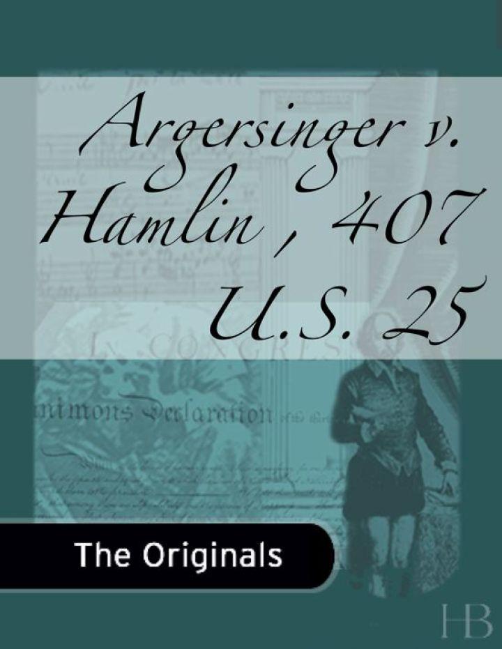 Argersinger v. Hamlin , 407 U.S. 25