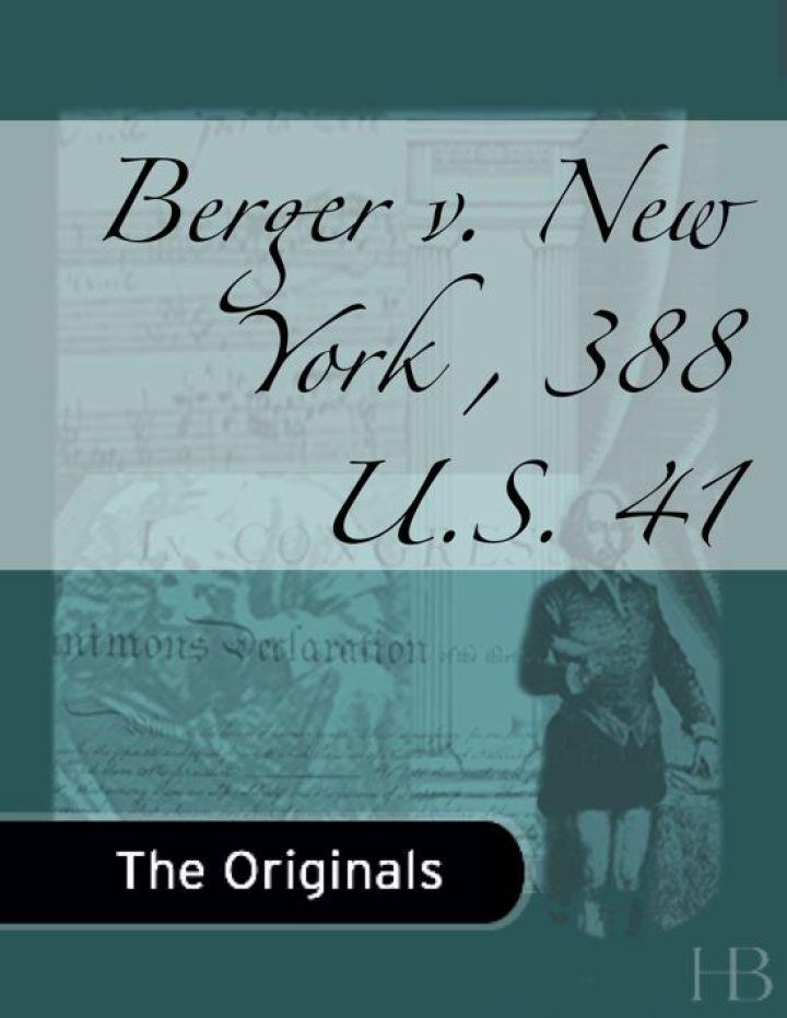Berger v. New York , 388 U.S. 41