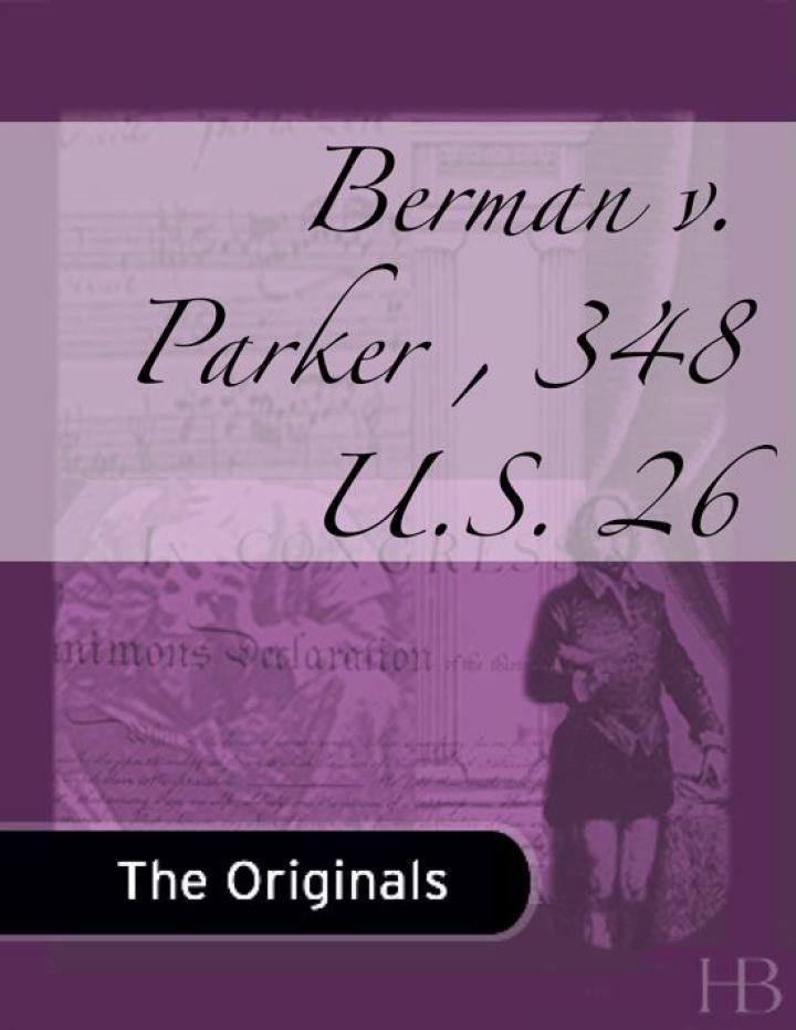 Berman v. Parker , 348 U.S. 26