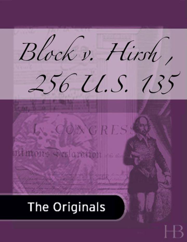 Block v. Hirsh , 256 U.S. 135