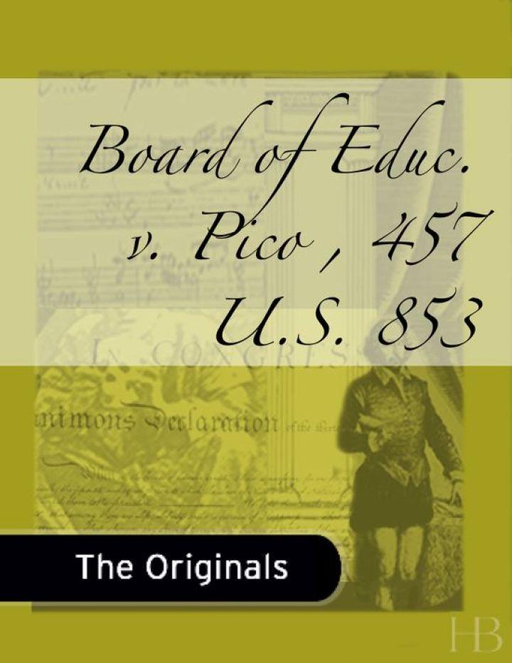 Board of Educ. v. Pico , 457 U.S. 853