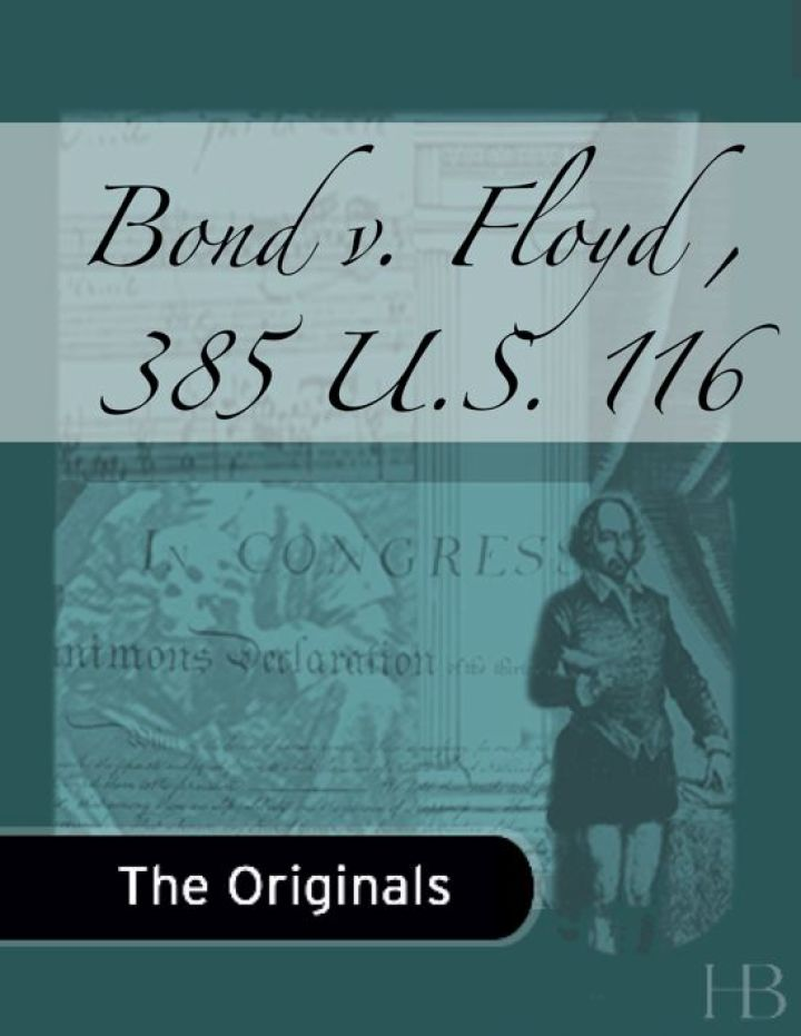 Bond v. Floyd , 385 U.S. 116
