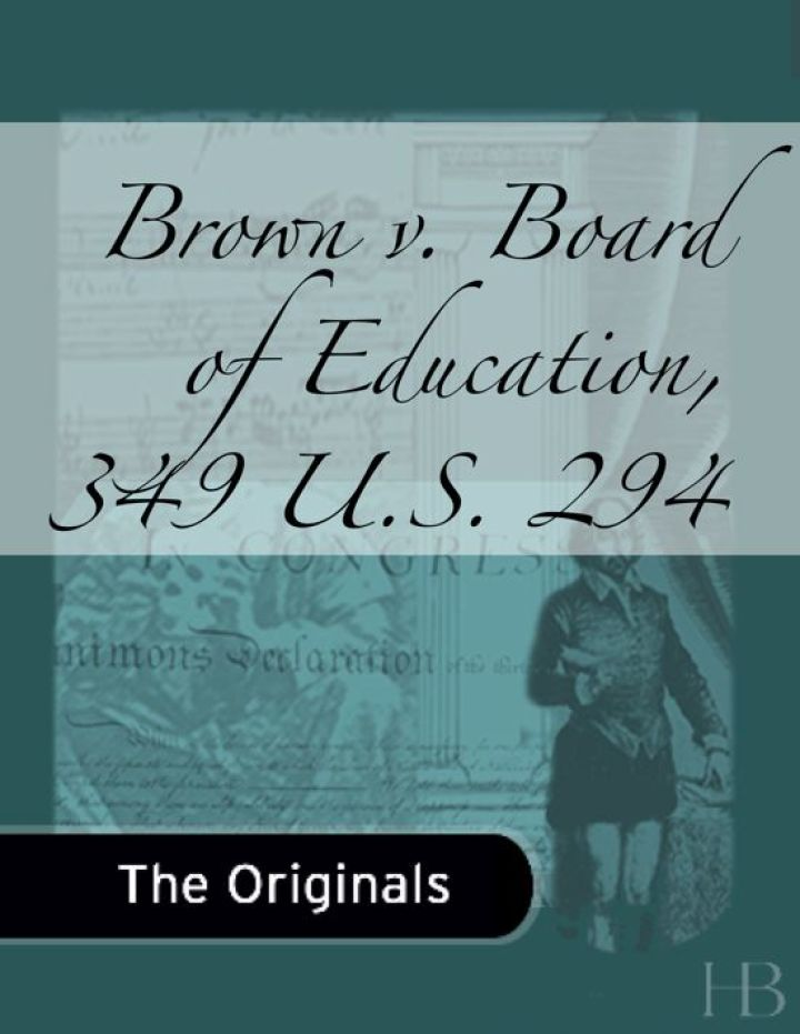Brown v. Board of Education, 349 U.S. 294