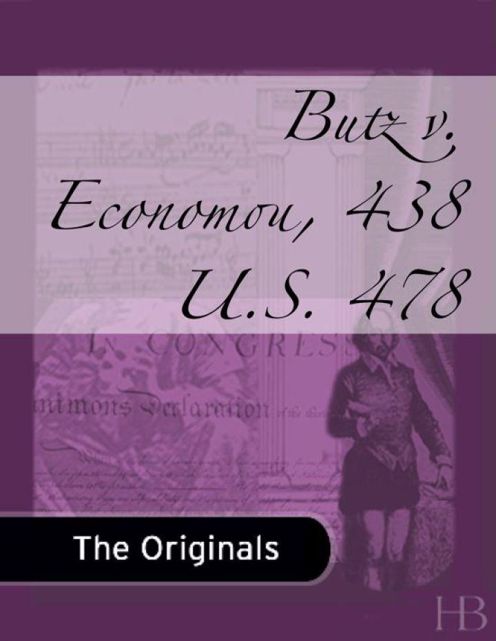 Butz v. Economou, 438 U.S. 478