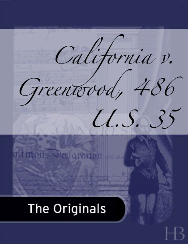 California v. Greenwood, 486 U.S. 35