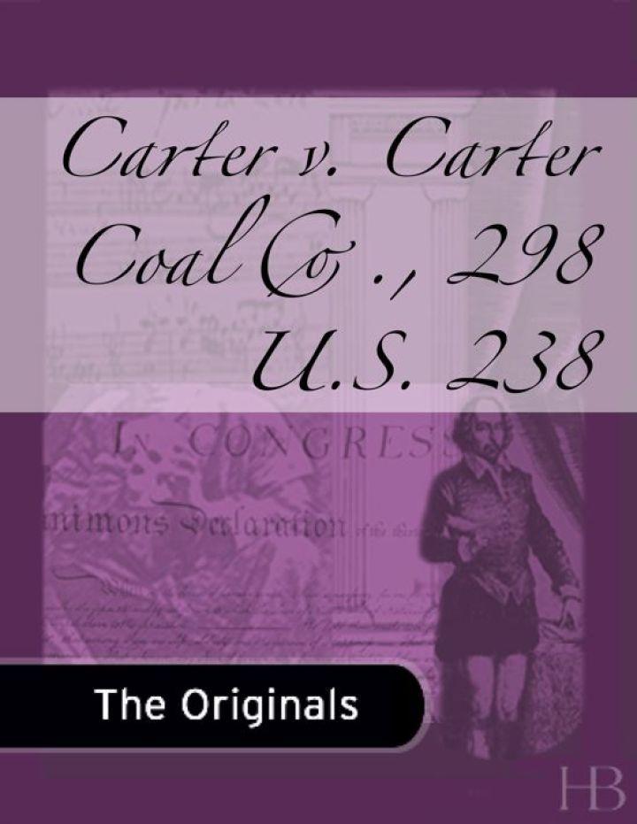 Carter v. Carter Coal Co., 298 U.S. 238
