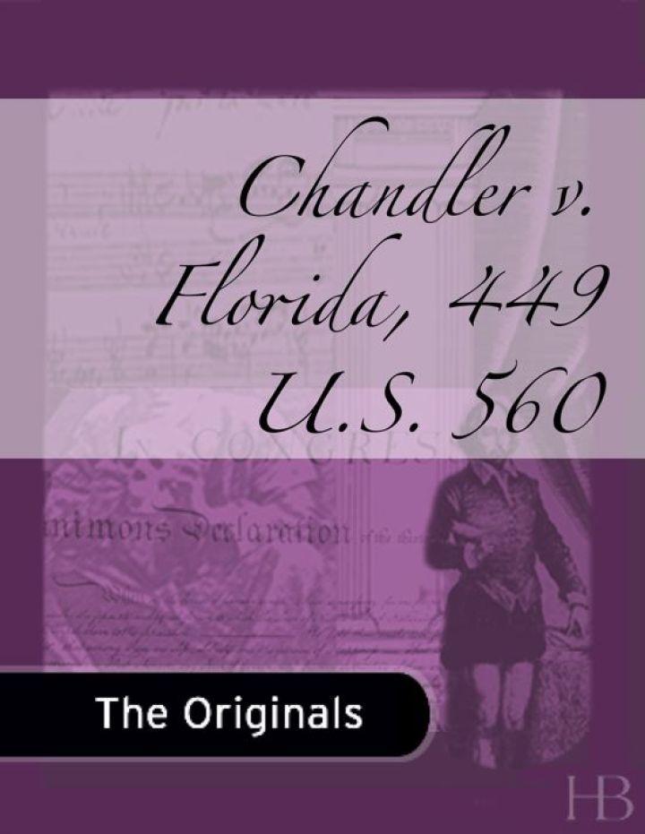 Chandler v. Florida, 449 U.S. 560