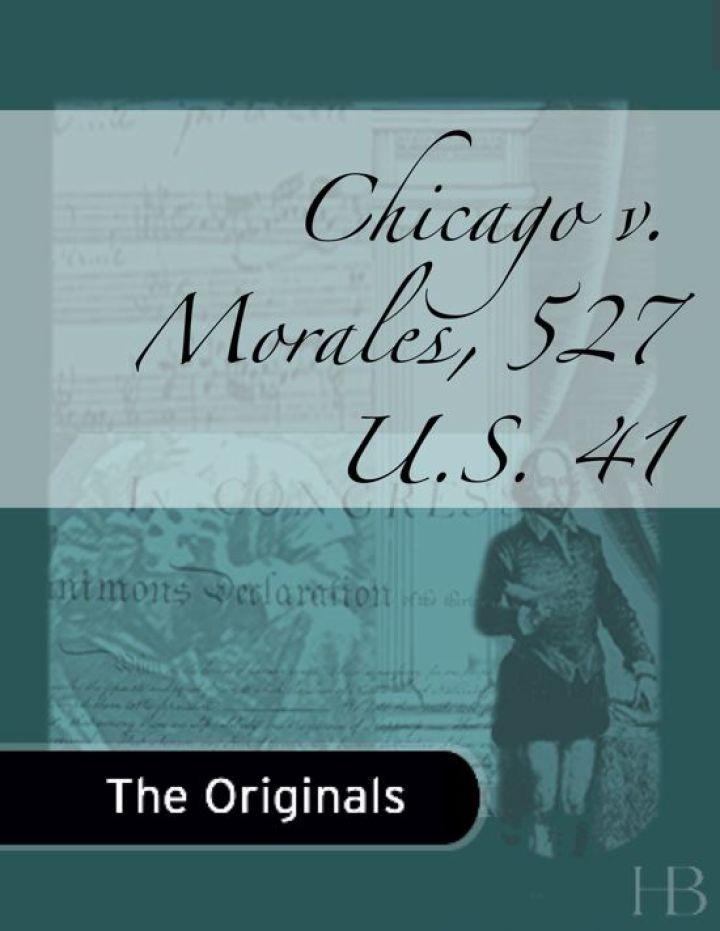 Chicago v. Morales, 527 U.S. 41