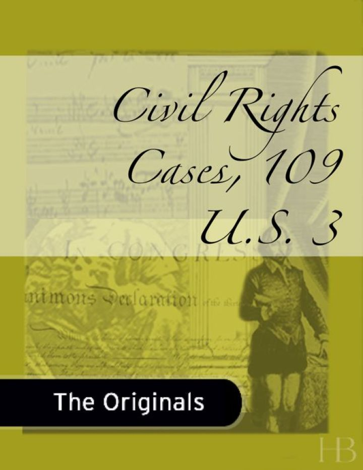Civil Rights Cases, 109 U.S. 3