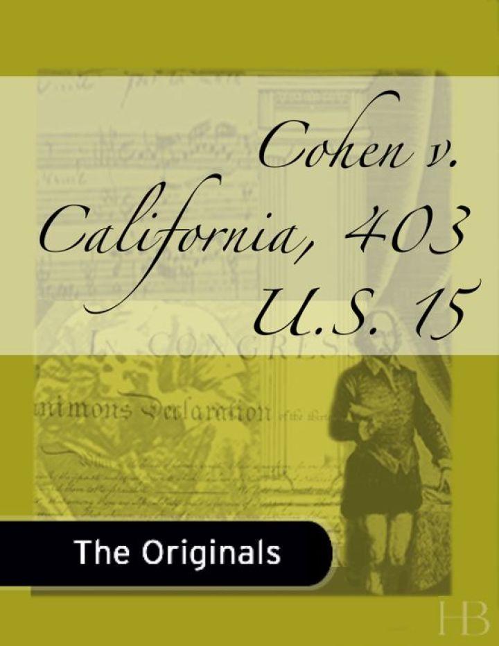 Cohen v. California, 403 U.S. 15