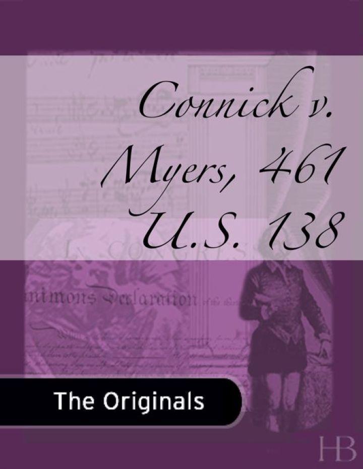 Connick v. Myers, 461 U.S. 138