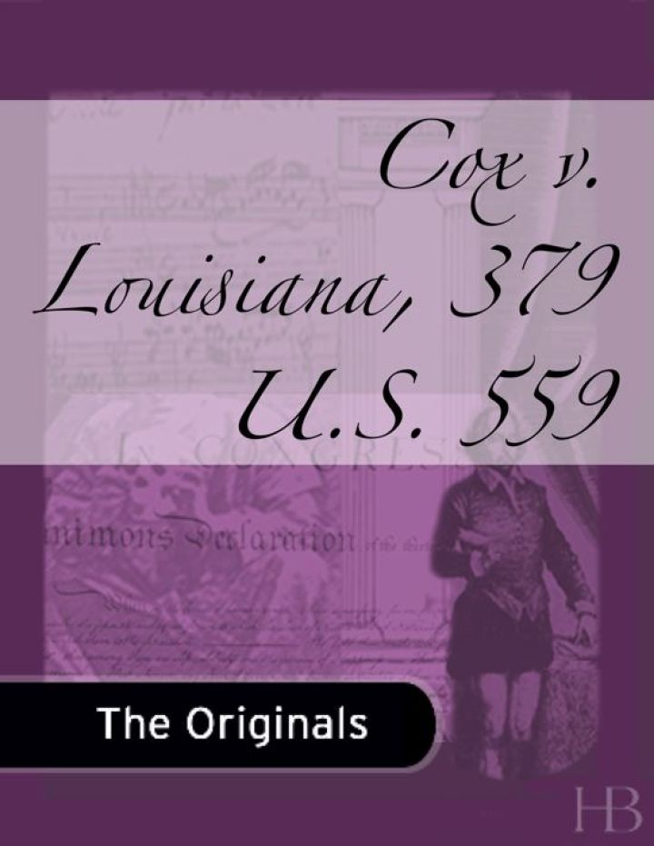 Cox v. Louisiana, 379 U.S. 559
