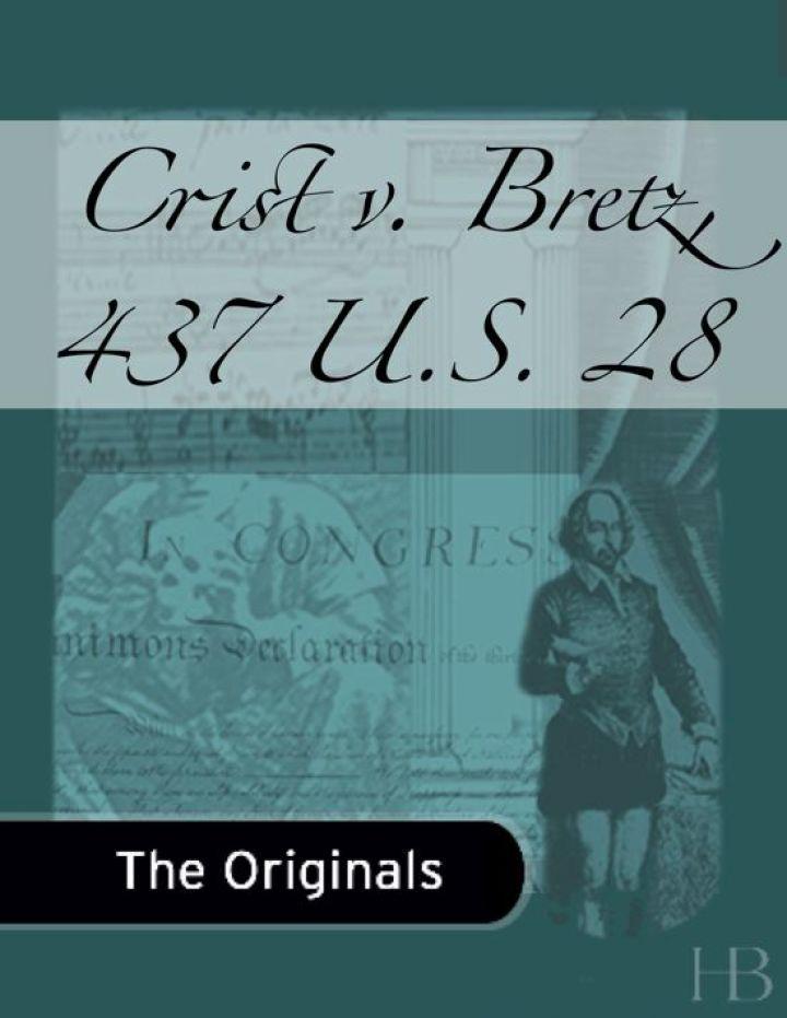 Crist v. Bretz, 437 U.S. 28
