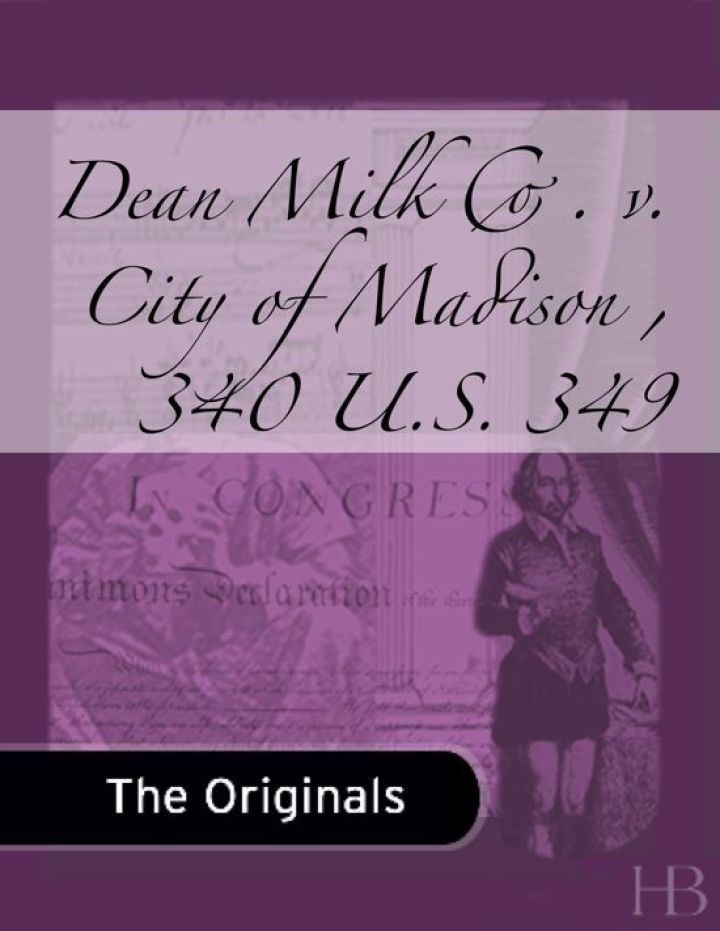 Dean Milk Co. v. City of Madison, 340 U.S. 349